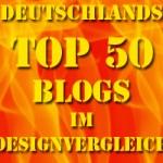 Deutschlands Top 50 Blogs im Designvergleich