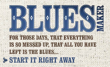 1-bluesmaker